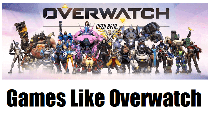 Games like Overwatch